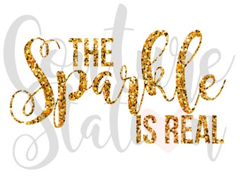The Sparkle Is Real Iron-On Decal, Personalized Decal, Vinyl Decal, Birthday Decal, Age Decal, Number Decal, Permanent Decal