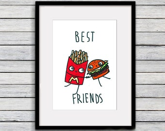 Best friedns print, funny print, home decor, burger and free