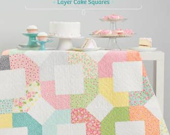Piece of Cake by Peta Peace - Sweet and Simple Quilts from Layer Cake Squares - Book