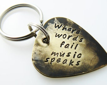 Guitar Pick Keychain  Where words fail music speaks  Valentines Gift Hand Stamped & Antiqued