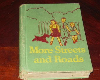Vintage Reader More Streets And Roads Hardcover School Textbook Children's Grade 3 Story Book