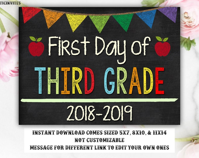 First Day of Third Grade Sign, Instant Download, First Day of School Chalkboard, Three Sizes, First Day of School. Chalkboard Sign, DIY, 3rd