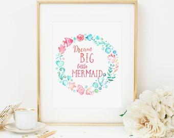 Dream Big Little Mermaid Printable Mermaid Quote Prints Mermaid Nursery Decor Mermaid Wall Art Mermaid Wreath Aqua and Pink Nursery 280