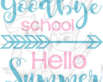 good bye school hello summer SVG file