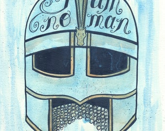 I Am No Man Éowyn Quote -  Lord of the Rings Print