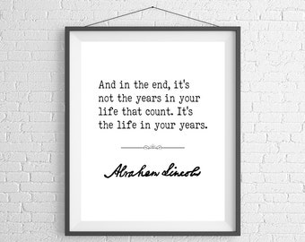 Abraham Lincoln Quote Print, Sayings, Famous Quote Art, Quote Poster, Inspirational Wall Art, Inspirational Quote, Inspiring Quotes, Gifts