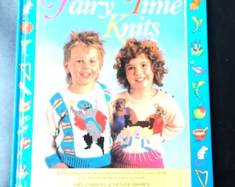 Fairy Time Knits: Enchanting Storybook to Knit for Your Child