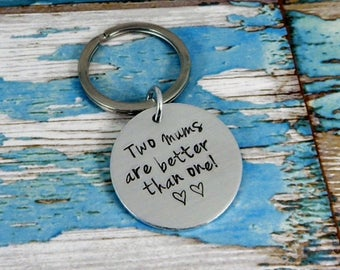 Aluminium circle key ring. Two Mums/Dads are better than one!. A unique and thoughtful keepsake
