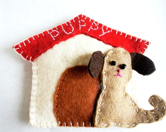 Dog house Ornament felt, Personalized - Doggy Puppy Doggie - gift - Handmade  wool felt Ornament - Housewarming home decoration