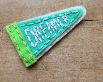 Dreamer Pennant. Hand Embroidered Patch.