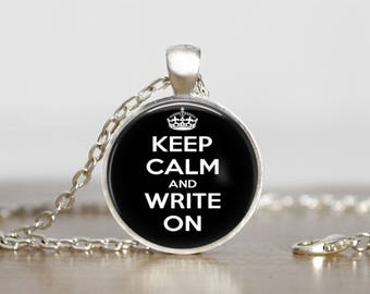 Keep Calm and Write on Bronze and Silver  Glass Dome Pendant Handmade Art Necklace Gift-Present or Keychain lanyard charm