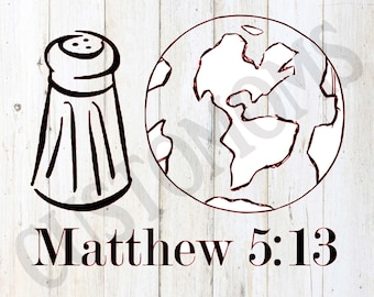 Salt of the Earth / Matthew 5:13 / Iron-on / Heat Transfer / Vinyl Decal