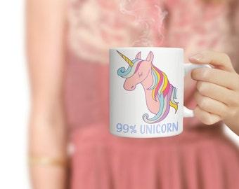 99% Unicorn Gift mug,  funny mug, gift, Unicorn lover, 11oz and 15oz mug