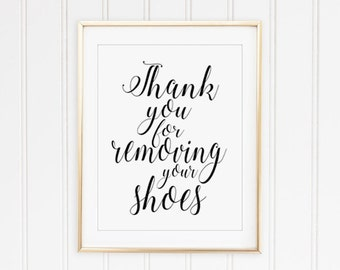 Thank you for removing your shoes - mud room art,entry room art,printable decor,printable women gift, take your shoes off sign PRINTABLE art