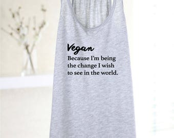 Vegan Gift - Vegan Tank - Vegan Tank Top - Vegan T Shirt - Vegan - Vegan Tee - Yoga - Yoga Shirt - Yoga Top - Vegetarian Tank Top - T Shirt