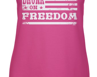 Drunk On Freedom Racerback Tank Top -America Merica Party Friends Family Pool BBQ Drinks Beer Drunks Love Happy -DT-01396