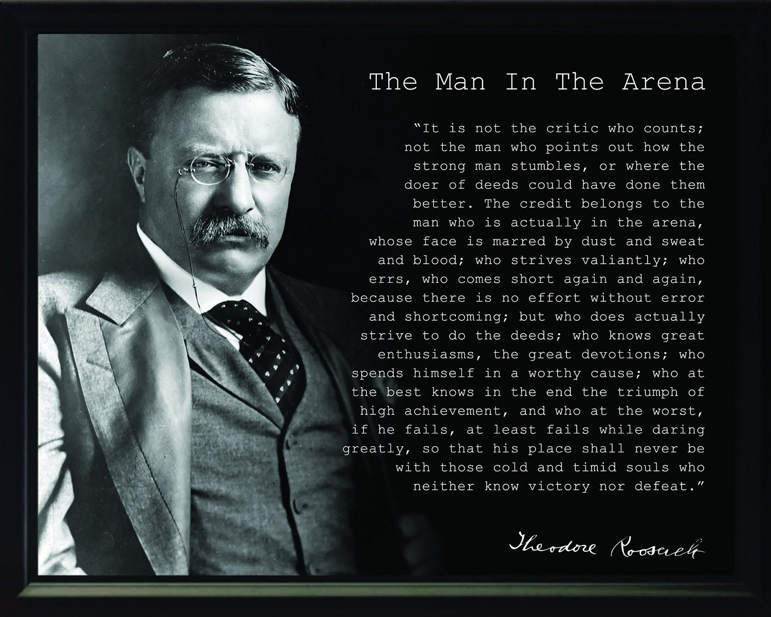 Teddy Roosevelt Quote Theodore Teddy Roosevelt Man In The Arena Quote