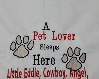 Pet Lover-Dog-Cat-Custom Personalized Embroidered Pillowcase