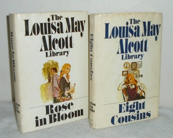 1979 HC Louisa May Alcott Library Set Books ~ Rose IN Bloom 2366 & Eight Cousins 2359