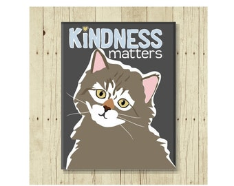 Cat Magnet, Cute Cat Gift, Kindness Matters, Cat Art, Kitten Magnet, Cat Lover Gift, Cat Lady Gift, Cat Designs, Cat Decor, Thank You Gift