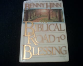 The BIBLICAL ROAD To BLESSING, By Bennie Hinn, 240 Pages