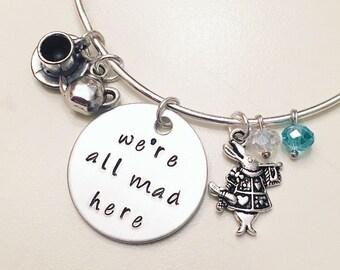 We're All Mad Here Alice in Wonderland Mad Hatter Disney Inspired Stamped Adjustable Bangle Charm Bracelet