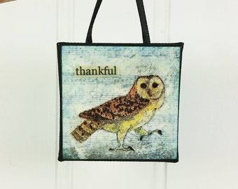 Thankful Owl Bird Ornament, Whimsical Wild Bird Inspirational Miniature Word Art