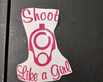 Shoot Like A Girl- Decal