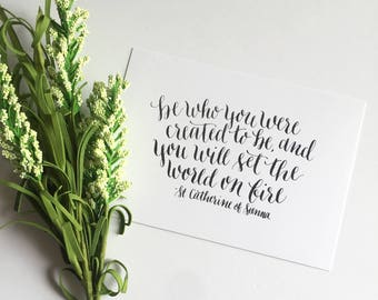 5x7 Calligraphy Print - Be Who You Were Created to Be