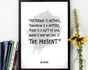 Yesterday is history (...) , Bil Keane Quote, Bil Keane Watercolor Poster, Wall art, Motivational quote, Inspirational quote,
