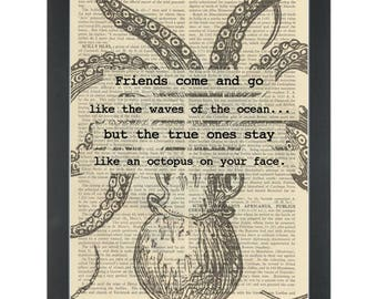 Funny friends quote Like an octopus on your face Dictionary Art Print