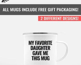 Dad Daughter Mug, Dad Mug, Father Daughter Mugs, Funny Dad Mug, Father's Day Gift, Dad Gift From Daughter, Dad Coffee Mug, Dad Camp Mug