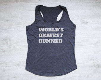 World's okayest runner tank top tee women's tank top soft tri-blend racerback tank running tank shirt exercise heather dark gray