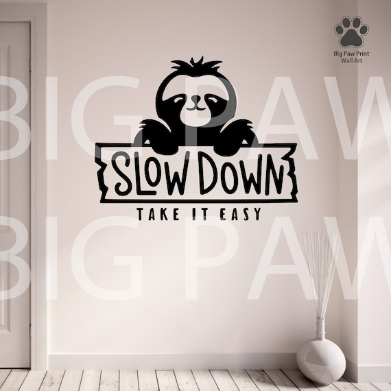 Sloth Wall Decal Slow Down Take It Easy Vinyl Wall Art Sticker Home Decoration Bedroom Living Room Hallway Kitchen Sloth Slow Down Car Decal