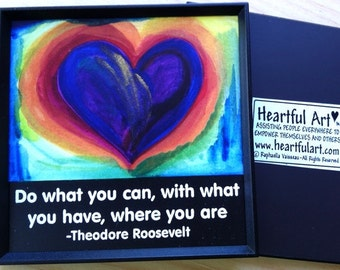 Do What You Can THEODORE ROOSEVELT Inspirational Magnet Motivational Print Typography Home Decor Support Heartful Art by Raphaella Vaisseau