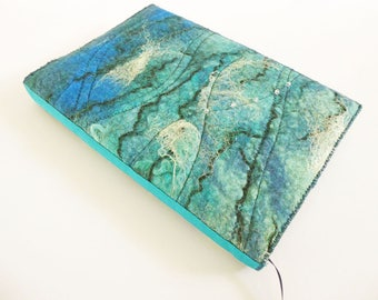 Felted Notebook Cover, A5 Sketchbook, Journal, Keepsake Book, Handmade Felt Cover, Textile Art, Fibre Art, 'Ocean', OOAK, UK Seller