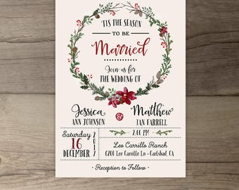 Winter Wedding Invitations • Wreath • 'Tis the Season to be Married • printable