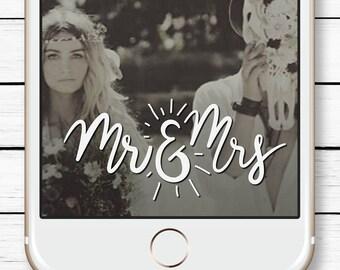 Boho wedding Snapchat Filter * Instant Snapchat Wedding Geofilter Wedding Snapchat filter Gift for Bride Mr and Mrs Sign Engagement Snapchat