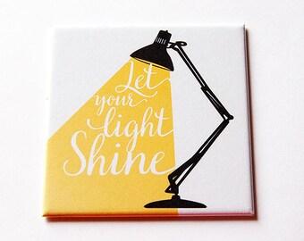 Let your light shine Magnet, Inspirational Magnet, Kitchen Magnet, Fridge magnet, Stocking Stuffer, Locker Magnet, Shine (5734)