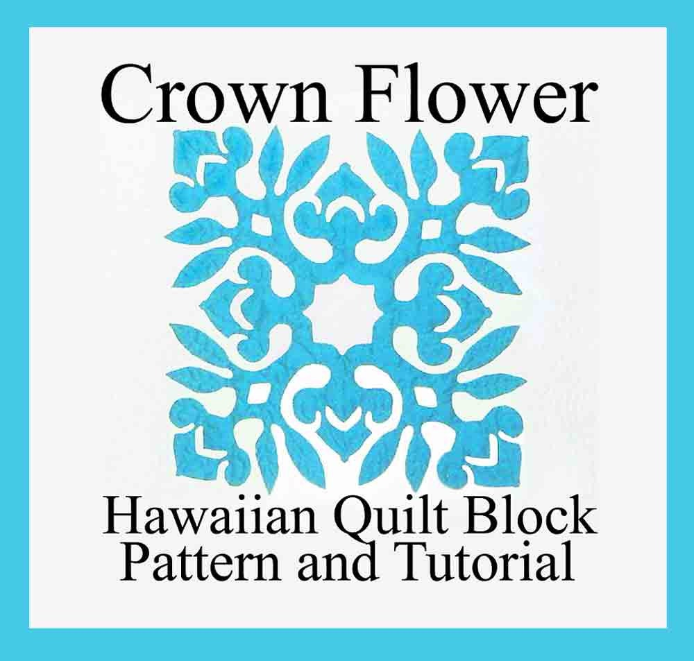 Hawaiian Quilting Crown Flower Block PDF Instant Download
