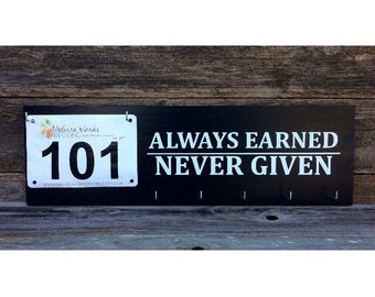 """24"""" Race Bib & Medal Display Sign Always Earned Never Given"""