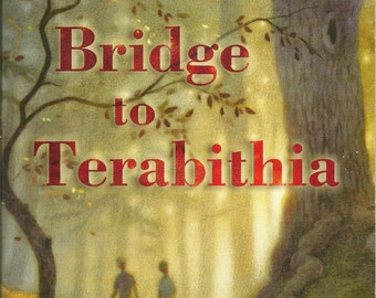 Bridge to Terabithia by Katherine Paterson, Vintage 1987, Paperback ISBN 0690046359, Great Book for Kids