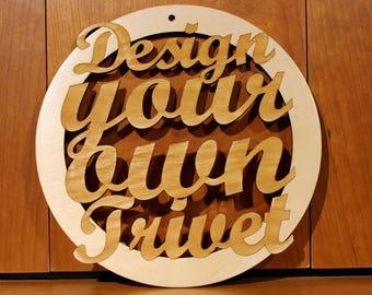 Design your own trivet, Warm Pot Trivet, Pattern T40, Custom, Laser Engraved, Paul Szewc, Masterpiece Laser