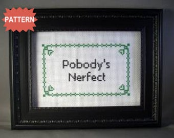 PDF/JPEG Pobody's Nerfect (PATTERN)
