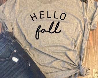 Hello Fall: baseball tee, crew neck tee, sweatshirt