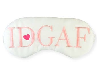Mature! Cute IDGAF Sleep Mask No F*ucks Given