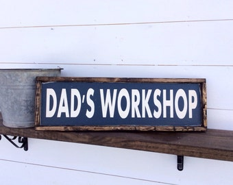 Dad's Workshop Sign Man cave Sign
