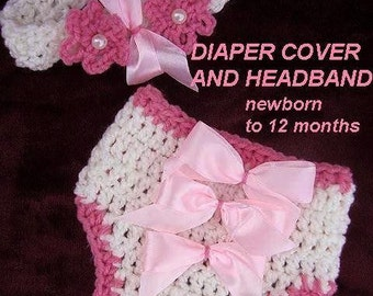 Baby Diaper Cover and Headband - Easy CROCHET PATTERN -Instant  Digital Download  SPP20  3 sizes