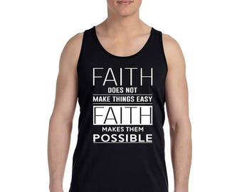 Faith Makes Things Possible Bible Verse - Men's Tank Top