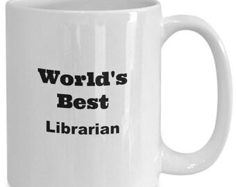 World's best librarian - coffee mug - coffee cup - gift - friend - office - 11oz - 15oz